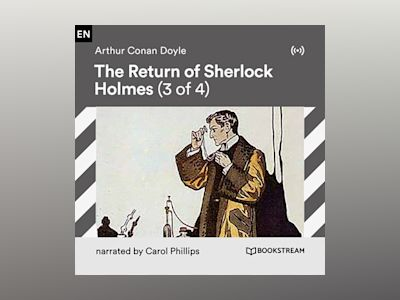 Audio book The Return of Sherlock Holmes (3 of 4) of Arthur Conan Doyle