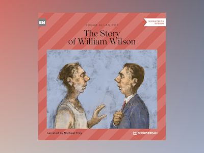 The Story of William Wilson (Unabridged)