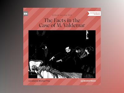 The Facts in the Case of M. Valdemar (Unabridged)