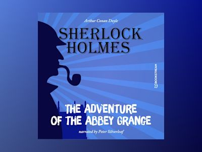 The Adventure of the Abbey Grange (Unabridged)