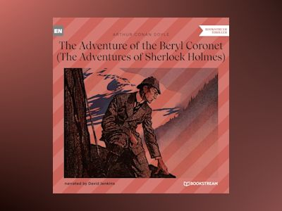 The Adventure of the Beryl Coronet - The Adventures of Sherlock Holmes (Unabridged)