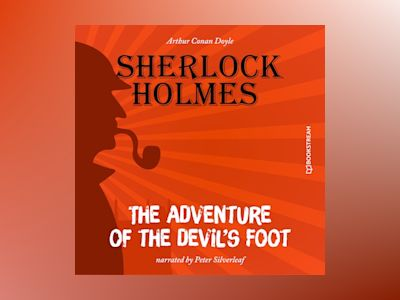 The Adventure of the Devil's Foot (Unabridged)