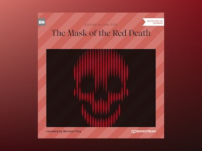 The Mask of the Red Death (Unabridged)