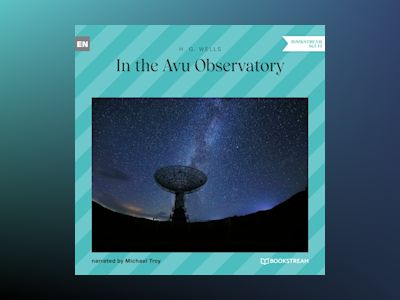 In the Avu Observatory (Unabridged)