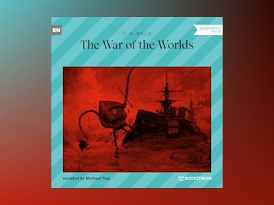 The War of the Worlds (Unabridged)