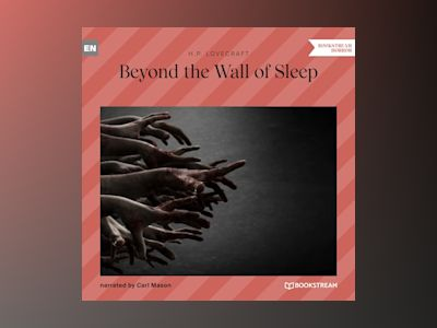 Beyond the Wall of Sleep (Unabridged)