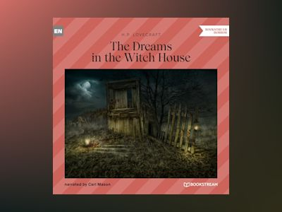The Dreams in the Witch House (Unabridged)