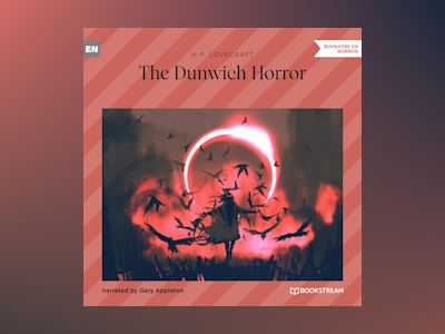The Dunwich Horror (Unabridged)