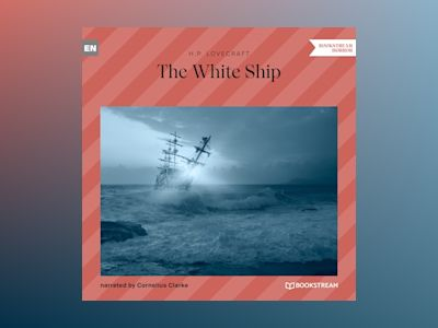 The White Ship (Unabridged)