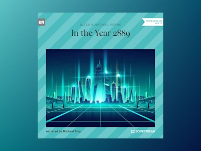In the Year 2889 (Unabridged)