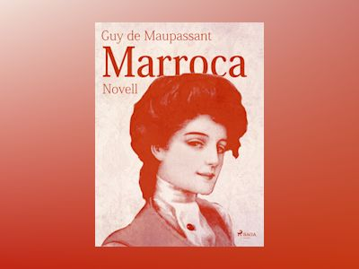 E-Bok Marroca - Guy de Maupassant