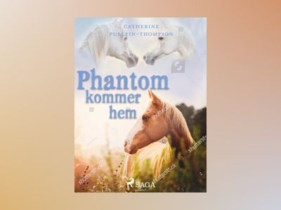 E-Bok Phantom kommer hem - Christine Pullein Thompson