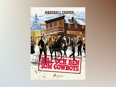 E-Bok Bill och Ben som cowboys - Marshall Grover