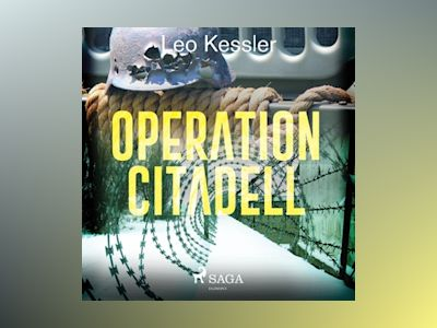 Ljudbok Operation Citadell - Leo Kessler
