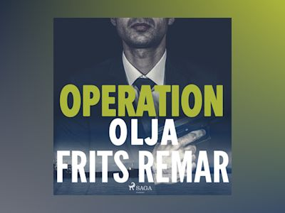 Ljudbok Operation Olja av Frits Remar