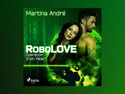 Hörbuch Operation: Iron Heart - Martina André