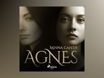 Äänikirja Agnes of Minna Canth
