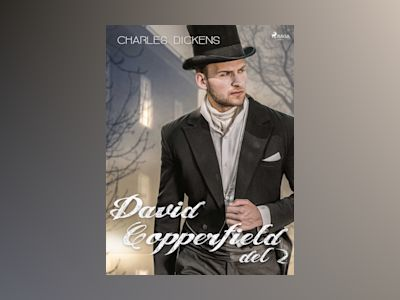 E-Bok David Copperfield del 2 - Charles Dickens