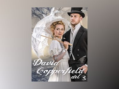 E-Bok David Copperfield del 3 - Charles Dickens