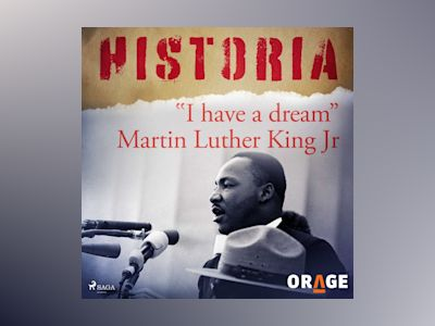 Ljudbok I have a dream Martin Luther King Jr - Orage
