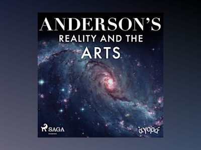 Audio book Anderson's Reality and the Arts - Albert A. Anderson