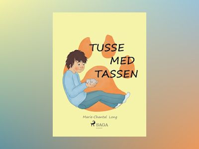 E-Bok Tusse med tassen - Marie-Chantal Long
