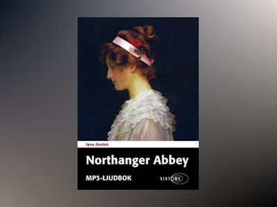 Ljudbok Northanger Abbey - Jane Austen