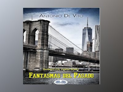 Audio libro Fantasmas Del Pasado - Unknown Author