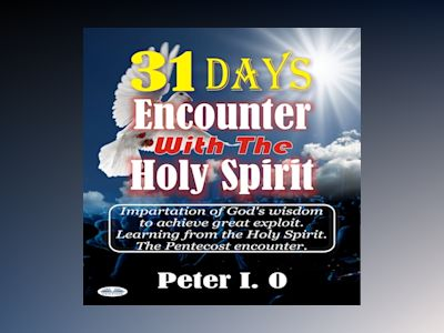 Audio book 31 Days Encounter With The Holy Spirit