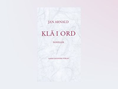 E-Bok Klä i ord - Jan Arnald