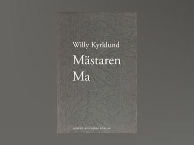 E-Bok Mästaren Ma - Willy Kyrklund
