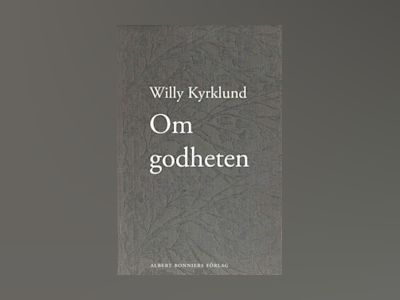 E-Bok Om godheten - Willy Kyrklund