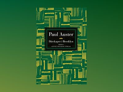 E-Bok Dårskaper i Brooklyn - Paul Auster