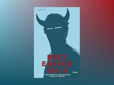 E-Bok Imperial Bedrooms av Bret Easton Ellis