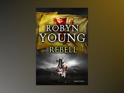 E-Bok Rebell - Robyn Young