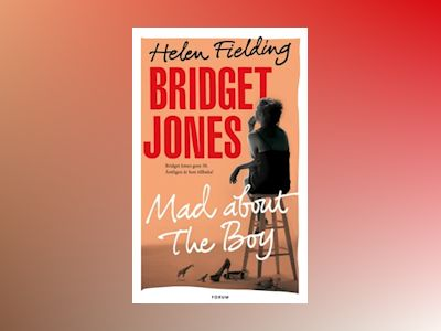 E-bok Bridget Jones. Mad about the boy