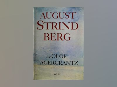 E-Bok August Strindberg - Olof Lagercrantz