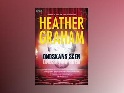 E-Bok Ondskans scen - Heather Graham