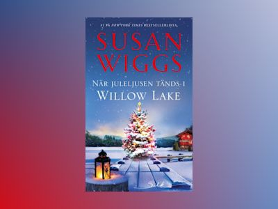 E-Bok När juleljusen tänds i Willow Lake - Susan Wiggs