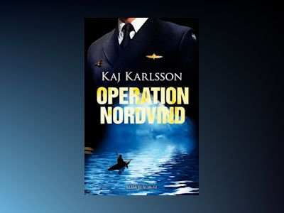 E-Bok Operation Nordvind - Kaj Karlsson