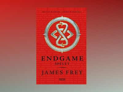 E-Bok Endgame. Spelet - James Frey