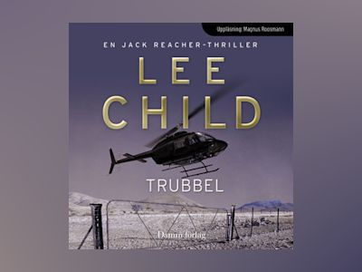 Ljudbok Trubbel - Lee Child