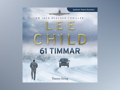 Ljudbok 61 timmar - Lee Child