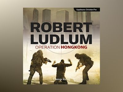Ljudbok Operation Hongkong - Robert Ludlum