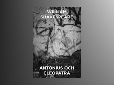 E-Bok Antonius och Cleopatra - En tragedi - William Shakespeare