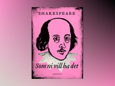 E-Bok Som ni vill ha det - William Shakespeare