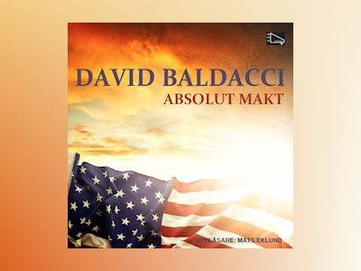 Ljudbok Absolut makt - David Baldacci