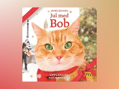 Ljudbok Jul med Bob - James Bowen