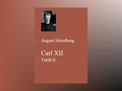 E-Bok Carl XII. Tablå II - August Strindberg