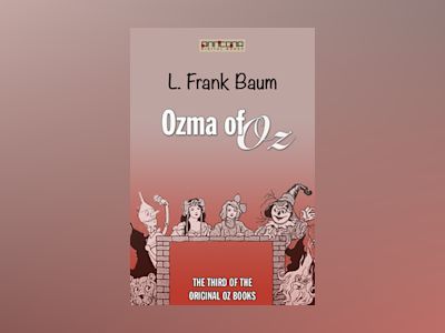 Ozma of Oz (OZ #3)